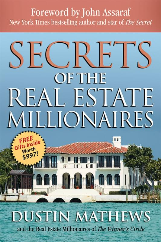 Secrets of the Real Estate Millionaires